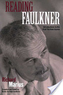 Reading Faulkner, Introductions to the First Thirteen Novels