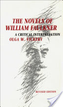 The Novels of William Faulkner, A Critical Interpretation
