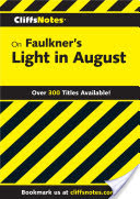 CliffsNotes on Faulkner's Light In August