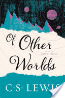 Of Other Worlds, Essays and Stories