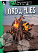 Lord of the Flies: An Instructional Guide for Literature, An Instructional Guide for Literature