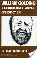 William Golding, A Structural Reading of His Fiction