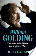 William Golding, The Man Who Wrote Lord of the Flies