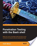 Penetration Testing with the Bash shell