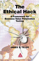 The Ethical Hack, A Framework for Business Value Penetration Testing