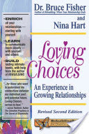 Loving Choices, An Experience in Growing Relationships