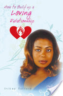 How to Build Up a Loving Relationship