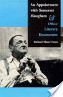 An Appointment with Somerset Maugham, And Other Literary Encounters