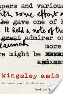 Kingsley Amis, Antimodels and the Audience