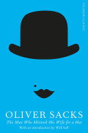The Man Who Mistook His Wife for a Hat, Picador Classic