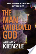 The Man Who Loved God, The Father Koesler Mysteries: