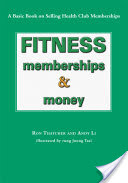 Fitness, Memberships and Money