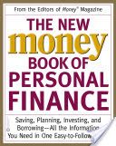 The New Money Book of Personal Finance, Saving, Planning, Investing, and Borrowing — All the Information You Need in One Easy-to-Follow Guide