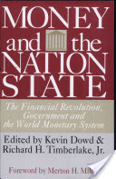 Money and the Nation State, The Financial Revolution, Governement and the World Monetary System