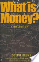 What is money?, a discussion