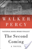 The Second Coming, A Novel