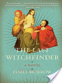 The Last Witchfinder, A Novel