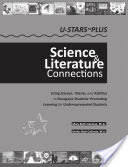 U-STARS~PLUS Science Literature Connections, Using Science, Talents, and Abilities to Recognize Students~Promoting Learning for Underrepresented Students