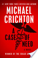 A Case of Need, A Novel