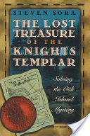 The Lost Treasure of the Knights Templar, Solving the Oak Island Mystery