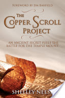 The Copper Scroll Project, An Ancient Secret Fuels the Battle for the Temple Mount