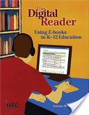 The Digital Reader, Using E-books in K-12 Education