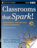 Classrooms that Spark!, Recharge and Revive Your Teaching