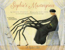 Sophie's Masterpiece, A Spider's Tale