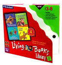 Living Books Library, Contains Complete Programs for Little Monster At School, Ruff's Bone