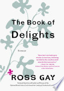 The Book of Delights, Essays