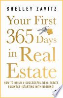YOUR FIRST 365 DAYS IN REAL ESTATE