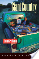 Giant Country, Essays on Texas