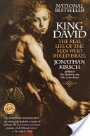 King David, The Real Life of the Man Who Ruled Israel