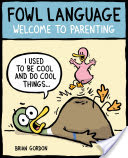 Fowl Language, Welcome to Parenting