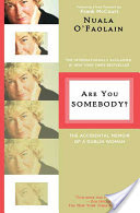 Are You Somebody?, The Accidental Memoir of a Dublin Woman