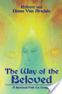 The Way of the Beloved, A Spiritual Path for Couples