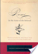 Rumi, In the Arms of the Beloved