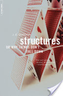 Structures, Or Why Things Don't Fall Down