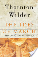 The Ides of March, A Novel