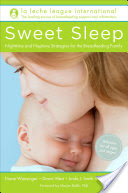 Sweet Sleep, Nighttime and Naptime Strategies for the Breastfeeding Family