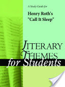 """A Study Guide for Henry Roth's """"Call It Sleep"""""""