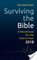 Surviving the Bible, A Devotional for the Church Year 2018