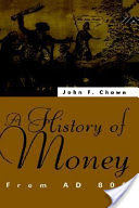 A History of Money, From AD 800