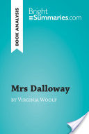 Mrs Dalloway by Virginia Woolf (Book Analysis), Detailed Summary, Analysis and Reading Guide