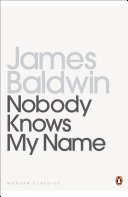 Nobody Knows My Name, More Notes Of A Native Son