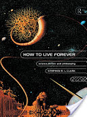How to Live Forever, Science Fiction and Philosophy