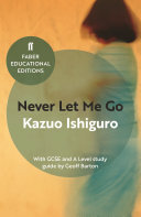 Never Let Me Go, With GCSE and A Level study guide