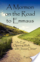 A Mormon on the Road to Emmaus