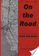 The View from On the Road, The Rhetorical Vision of Jack Kerouac
