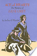 Ace of Hearts, The Westerns of Zane Grey